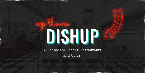 DishUp - A Theme for Diners and Restaurants