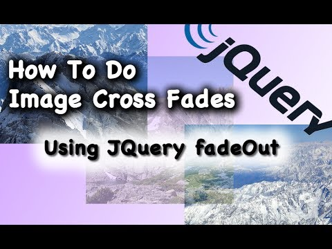 JQuery CSS Using FadeOut Method for Cross Fade Animation
