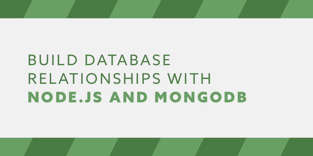 Build Database Relationships with Node js and MongoDB - Web